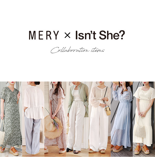 MERY×Isn't She? Collaboration items